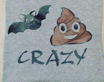 Bat sh@# crazy tee