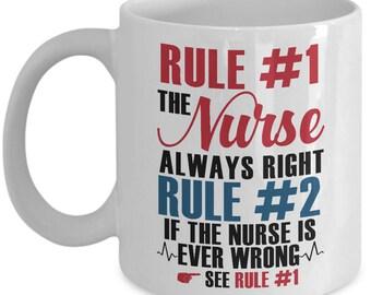 nursing student, nursing school, nursing graduation, school nurse, message mug, gift for her, Christmas gift, nurse is always right