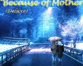 Because of Mother (2 discs)  original piano music Elizabeth Camp homemade cd 2016
