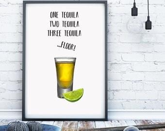 Tequila print, Kitchen print, Kitchen sign, alcohol print, bar print, bar art, alchohol wall art, funny alcohol print, tequila lover gift,