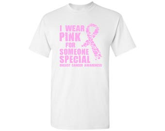 Breast Cancer Shirts for Men  Tshirts T Shirts Tees I Wear Pink for Someone Special Pink Ribbon shirt