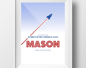 Mason - Printable Personalised Nursery Decor - Steely Eyed Missile Man Cute Baby Gift - Baby Print - Nursery Print - Space Print Mason Name