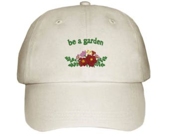 """embroidered hat """"be a garden"""""""