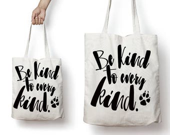 Be Kind To Every Kind Veganism Animal Lover Reusable Canvas Tote Bag