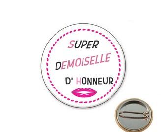 Maid of honor - Ø25mm pin badge