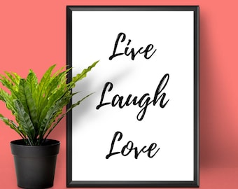 Motivational Print | Live Laugh Love | Inspirational Prints | Live Laugh Love Sign | Typography Wall Art | Inspirational Quote