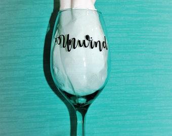 Unwind wine glass