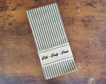 Faith ~ Family ~ Friends Ticking Stripe Towel, Primitive/Country/Rustic/Barn Style