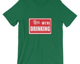 Yes Were Drinking Irish T-Shirt st patricks day parade pub crawl guinness team shirt irish whiskey beer cocktail bar crawl erin go bragh