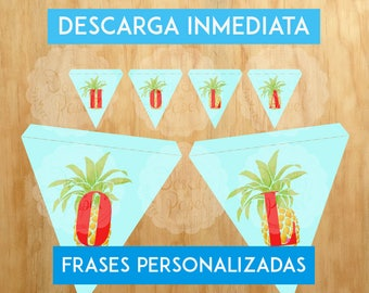For party printable/decoration pineapple/flags flags flags / PHRASES PERSONALIZABLES/Imprimible in house/Digital Archive