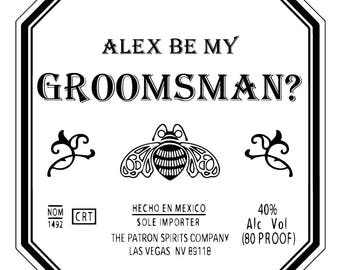 Patron label, Patron Label cake topper, Tequila Label Design, Patron, custom cake topper design, custom tequila label groomsmen proposal