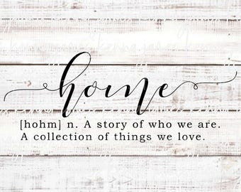Home A Story Of Who We Are A Collection Of Things We Love svg | Home svg | Family svg | Love svg | SVG | DXF | JPG | cut file