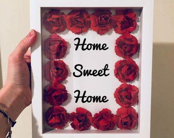 Home sweet home   3D paper artwork in shadow box frame! 3D punched paper flowers! Red roses in shadow box! Paper flowers DIY!