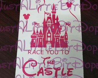 Race You to the Castle