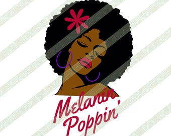 Melanin Poppin Big Afro SVG Natural Hair Afro Art for African American Women Ethnic Digital Download Cricut Cutting File