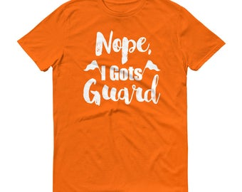 I Have Color Guard T-Shirt, I Can't I Have Color Guard, ColorGuard Shirt, Color Guard Tee Shirt, Color Guard Gift, ColorGuard Tee Shirt