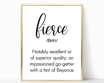 Fierce, Wall Art, Definition Print, Printable Wall Art Sayings, Wall Decorating Ideas, Dorm Room Items, Bedroom Wall Art Pictures