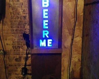 LED Lighted Beer Me sign