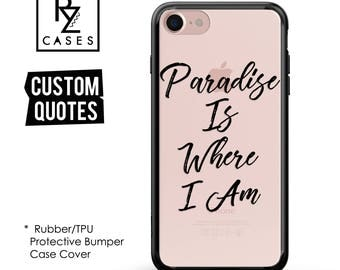 Custom Phone Case, Personalized Case, iPhone 7 Case, iphone 6, Personalized Gift, Quote Phone Case, iPhone 6s, Rubber, Bumper Case