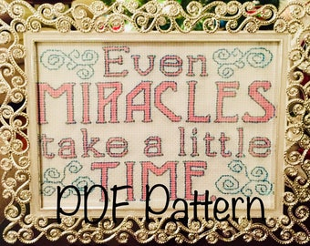 Even Miracles Take a Little Time Cinderella Fairy Godmother Cross Stitch Pattern PDF