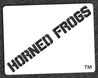 "Texas Christian University ""HORNED FROGS"" – Mini Stencil"