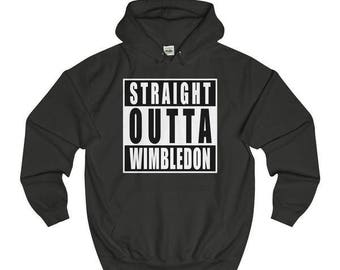 Straight Outta Wimbledon T-Shirts/Sweaters/Hoodies
