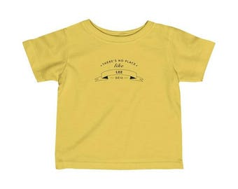 There's No Place Like Lee Infant T-Shirt