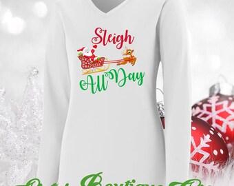 Christmas Shirts Holiday Shirts Sleigh All Day