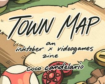 Town Map: An Inktober Video Game Environment Zine