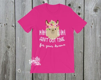 Mama llama shirt, mama llama, mama llama drama shirt, mama llama drama, llama drama shirt, drama llama shirt, llama shirt, llama mama shirt