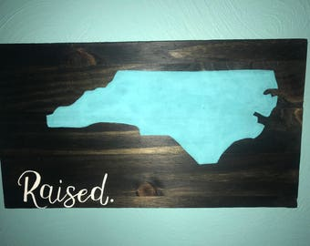 Home State Raised Sign