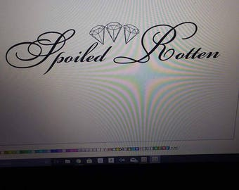 Spoiled rotten decal