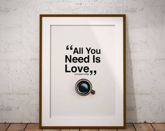 All You Need Is Love And Some Coffee