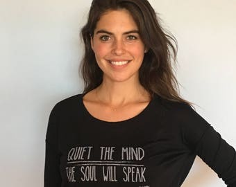 Quiet the Mind Inspirational yoga long sleeve flowy tee -