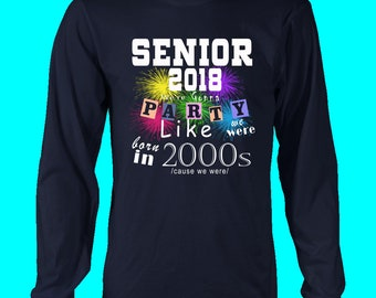 Senior 2018 Party - Class Of 2018 T-shirts