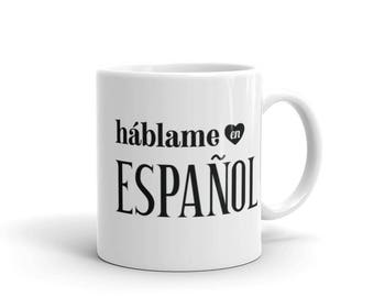 Talk to Me In Spanish Mug, hablame en espanol, Spanish Lover Student Teacher Gift, Spanish Language Travel Mug, Learn Spanish Study Gift