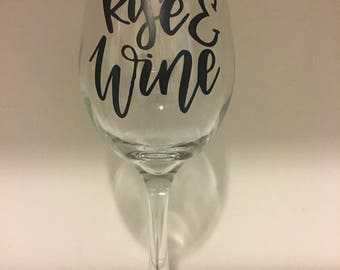 Rise and Wine wine glass