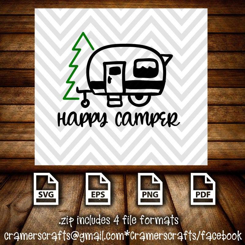 Happy Camper SVG Eps Png Pdf Cuttable File Camping Cricut