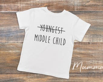 Middle Child, Pregnancy Announcement, Children's T-Shirt, Infant T-Shirt, Baby Onesie