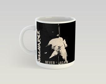 Discharge Never Again 11oz Coffee Mug Motorhead GISM GBH Gauze Anti Cimex Inepsy Gasmask Punk Hardcore Thrash Crust D-Beat