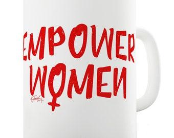 Ceramic Tea Mug Empower Women