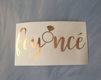 Feyonce Rose Gold Vinyl Decal