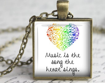 Music is the Song the Heart Sings Pendant, Necklace or Key Chain - Choice of Silver, Bronze, Copper or Black