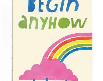 Begin Anyhow Journal