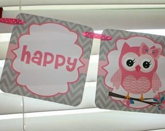 OWL Girl Birthday Banner / Owl Birthday Party / OWL Banner / Owl Birthday Party / Owl Chevron Banner / Owl Birthday / Owl Baby Shower