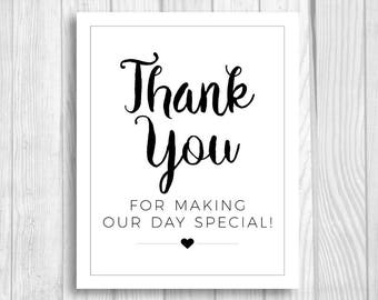 Thank You for Making Our Day Special 8x10 Printable Black and White Wedding Sign, Welcome Sign, Favor Table Instant Download