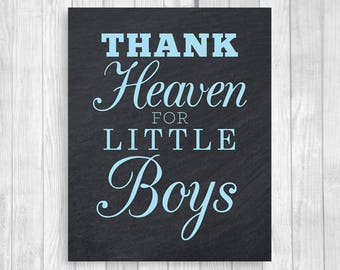 SALE Thank Heaven for Little Boys 5x7, 8x10 Printable Chalkboard and Light Blue Boy's Baby Shower Sign, Nursery Print - Instant Download