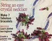 Reserved for Joan - Bead and Button Magazine Stylish Projects Easy Crystal Necklace Plaited Herringbone April 2002 issue