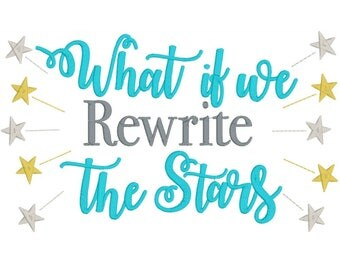 Embroidery Design, What if we rewrite the stars, Reading Pillow, Pocket Pillow Saying, Subway Art, INSTANT DOWNLOAD