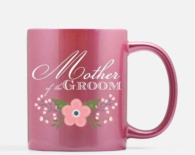 Mother of the Groom Pink Ceramic Mug, 11 oz